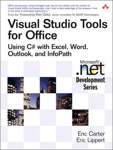 9780321334886: Visual Studio Tools for Office: Using C# With Excel, Word, Outlook, And Infopath