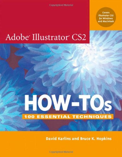 9780321335401: Adobe Illustrator CS2 How-Tos: 100 Essential Techniques