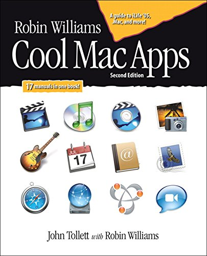9780321335906: Robin Williams Cool Mac Apps, Second Edition: A guide to iLife 05, .Mac, and more (2nd Edition)