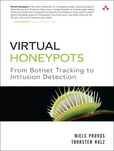 9780321336323: Virtual Honeypots: From Botnet Tracking to Intrusion Detection