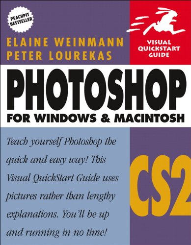 Photoshop CS2 for Windows & Macintosh (0321336550) by Elaine Weinmann; Peter Lourekas