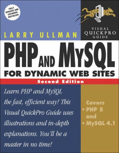 9780321336576: PHP and MySQL for Dynamic Web Sites: Visual QuickPro Guide (2nd Edition)