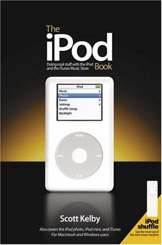 9780321336743: The iPod Book: Doing Cool Stuff with the iPod and the iTunes Music Store