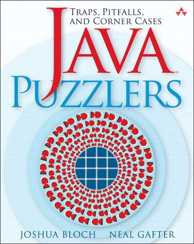 9780321336781: Java Puzzlers: Traps, Pitfalls, And Corner Cases