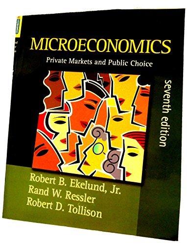9780321337177: Microeconomics: Private Markets and Public Choice (7th Edition)