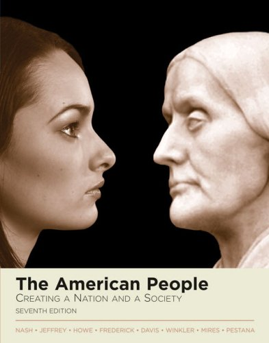 9780321337658: The American People: Creating a Nation and a Society, Single Volume Edition (Book Alone) (7th Edition) (MyHistoryLab Series)