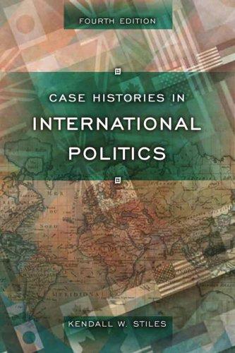 9780321337962: Case Histories in International Politics (4th Edition)