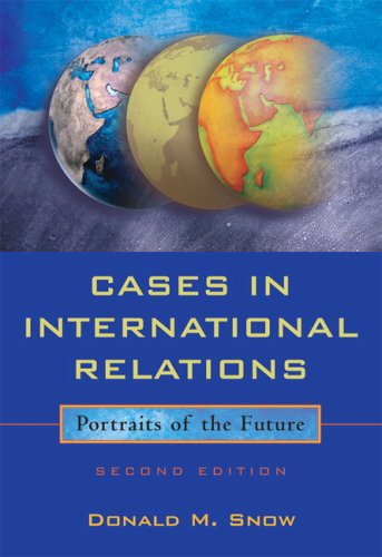 9780321337979: Cases in International Relations: Portraits of the Future (2nd Edition)
