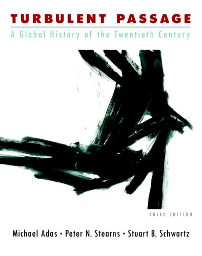 9780321338907: Turbulent Passage: A Global History of the Twentieth Century (3rd Edition)