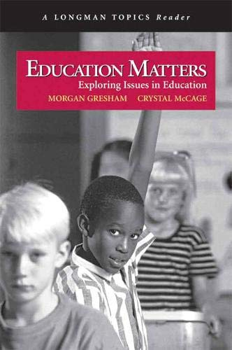 9780321338990: Education Matters (A Longman Topics Reader)