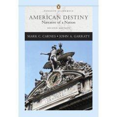 9780321339089: American Destiny: Narrative of a Nation