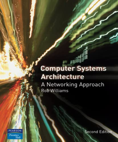 9780321340795: Computer Systems Architecture: a Networking Approach (2nd Edition)