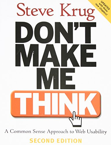 9780321344755: Don't Make Me Think!: A Common Sense Approach to Web Usability
