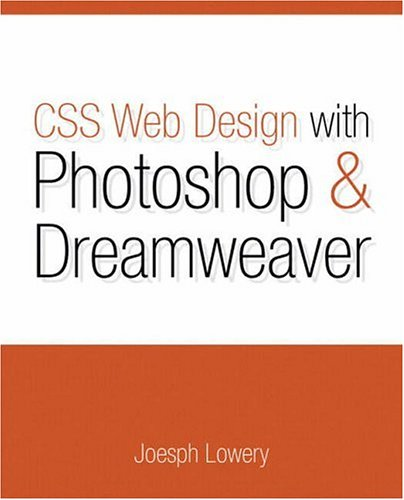 9780321348098: Css Web Design With Photoshop And Dreamweaver