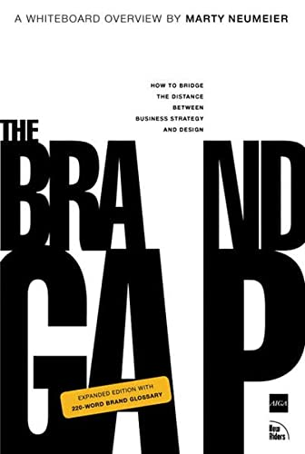 9780321348104: The Brand Gap: How to bridge the distance between business strategy and design: How to Bridge the Distance Between Business Strategy and Design : a Whiteboard Overview (Aiga Design Press)