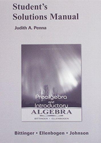 9780321348333: Prealgebra & Introductory Algebra (Bittinger,Ellenbogen,Johnson) Student Solutions Manual