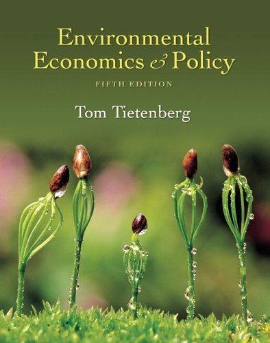 9780321348906: Environmental Economics and Policy (5th Edition)