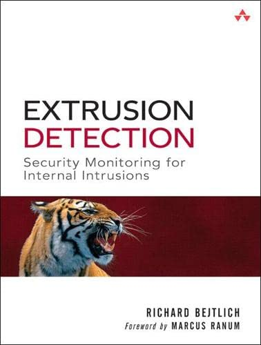 9780321349965: Extrusion Detection: Security Monitoring for Internal Intrusions