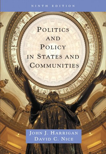 Politics and Policy in States and Communities: Harrigan, John J.;