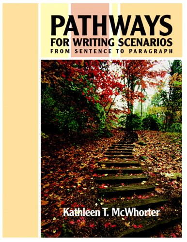 9780321355386: Pathways for Writing Scenarios: From Sentence to Paragraph (book alone) (Bk. 1)