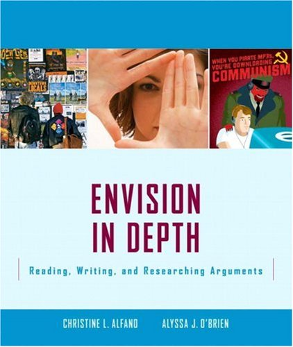 9780321355713: Envision In Depth: Reading, Writing, and Researching Arguments