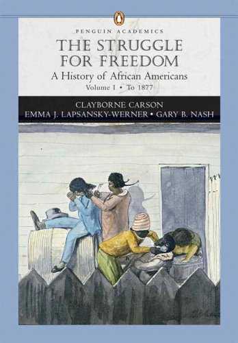 9780321355751: 1: Struggle for Freedom: A History of African Americans, The, Penguin Academic Series, Concise Edition, Volume I
