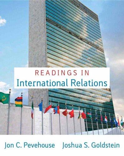 Readings in International Relations for Readings in: Joshua S. Goldstein;