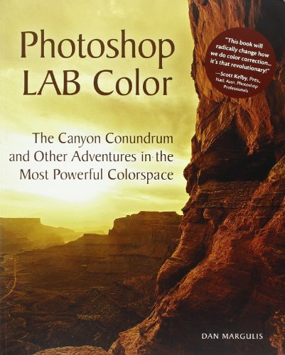 9780321356789: Photoshop LAB Color: The Canyon Conundrum and Other Adventures in the Most Powerful Colorspace