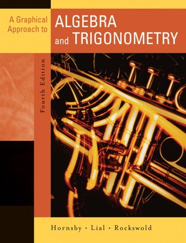 9780321356956: A Graphical Approach to Algebra and Trigonometry