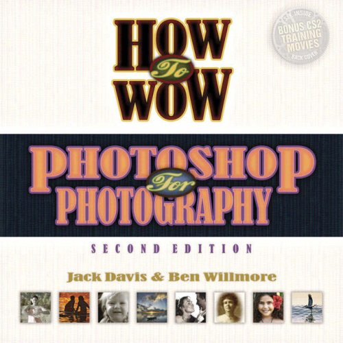 9780321357502: How to Wow: Photoshop for Photography (2nd Edition)