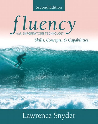 9780321357823: Fluency with Information Technology: Skills, Concepts, and Capabilities (2nd Edition)