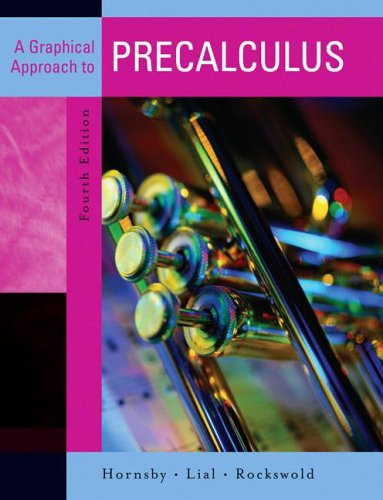9780321357830: A Graphical Approach to Precalculus (Hornsby/Lial/Rockswold Series)