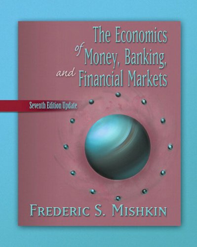 9780321357946: Economics of Money, Banking, and Financial Markets, Update plus MyEconLab Student Access Kit, The (7th Edition)