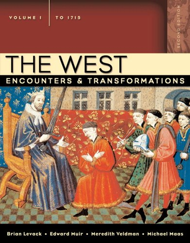 9780321364050: The West: Encounters & Transformations, Volume 1 (to 1715) (2nd Edition) (MyHistoryLab Series)