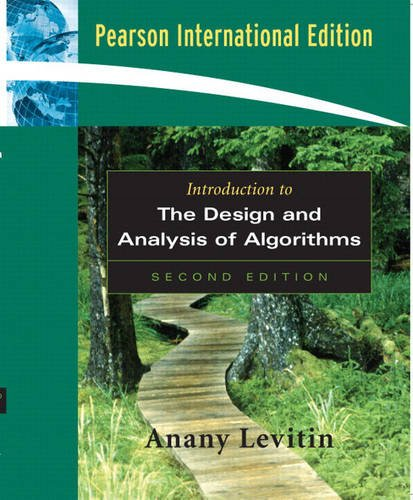 Introduction to the Design and Analysis of: Levitin, Anany