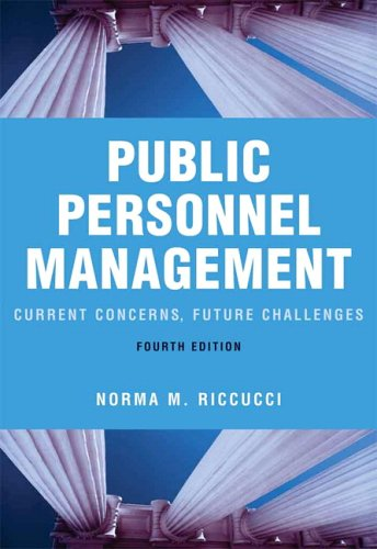 9780321364685: Public Personnel Management: Current Concerns, Future Challenges (4th Edition)