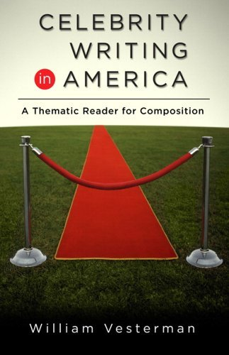 9780321364913: Celebrity Writing in America A Thematic Reader for composition