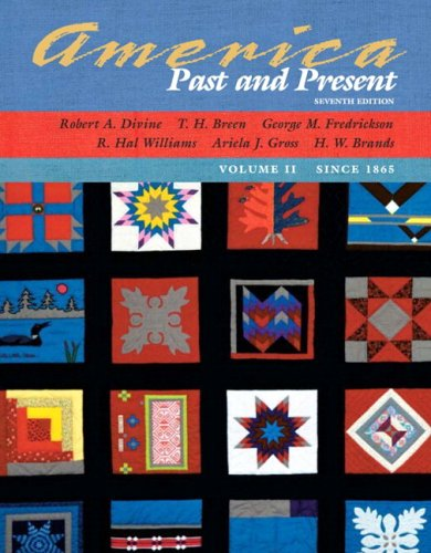 9780321365682: 2: America Past and Present, Volume II (since 1865), Primary Source Edition (7th Edition) (MyHistoryLab Series)