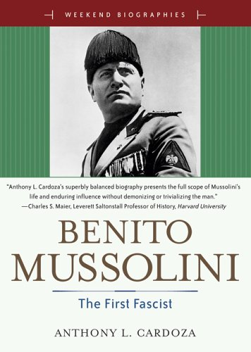 9780321365804: Benito Mussoilini: The First Fascist (Weekend Biographies)