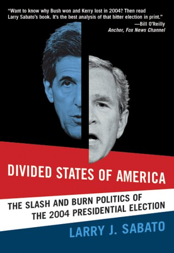 9780321365835: Divided States of America: The Slash And Burn Politics of the 2004 Presidential Election