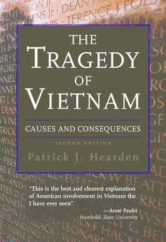 9780321365842: The Tragedy of Vietnam: Causes And Consequences