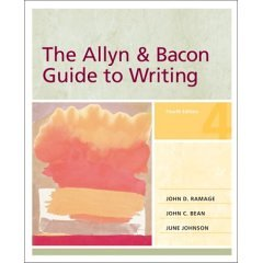 The Allyn & Bacon Guide to Writing: Ramage / Bean / Johnson