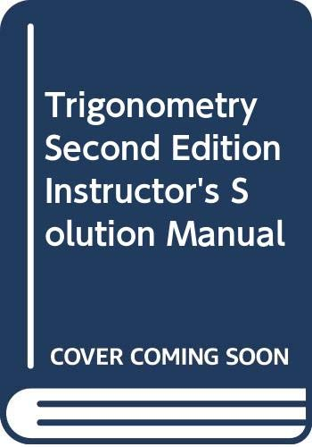 9780321368928: Trigonometry Second Edition Instructor's Solution Manual