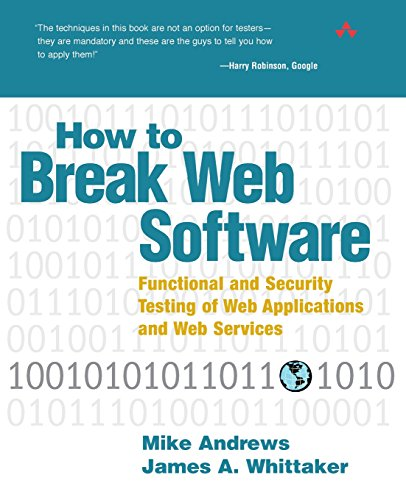 9780321369444: How to Break Web Software: Functional and Security Testing of Web Applications and Web Services. Book & CD