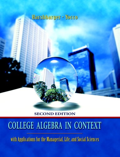 9780321369581: College Algebra in Context with Applications for the Managerial, Life, and Social Sciences (2nd Edition)