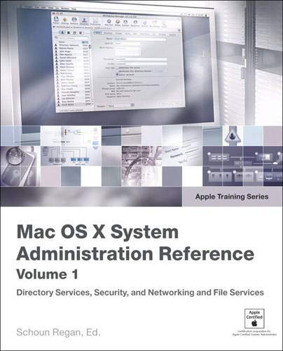 9780321369840: Apple Training Series: Mac OS X System Administration Reference, Volume 1