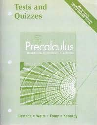 9780321369925: Pearson Precalculus Graphical, Numerical, Algebraic Tests and Quizzes