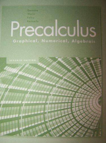 9780321369956: Precalculus Graphical, Numerical, Algebraic : Instructor's Resource Manual