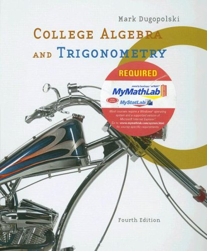 9780321370051: College Algebra and Trigonometry plus MyMathLab Student Access Kit Package (4th Edition)