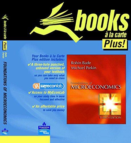 9780321370471: Foundations of Microeconomics, Books a la Carte Edition
